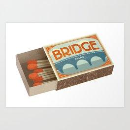 Burning Bridges Art Print