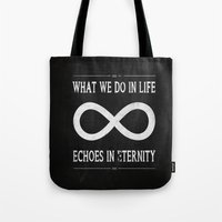 gladiator Tote Bags featuring What We Do In Life Echoes In Eternity Gladiator Russel Crowe by CCL Works