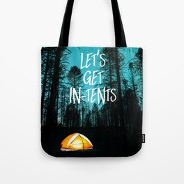 Lets Get In Tents Tote Bag