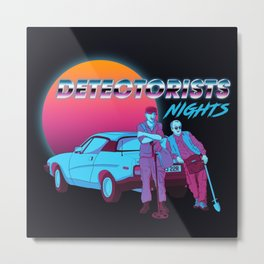 Detectorists Nights - DMDC - Lance & Andy Metal Print