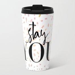 Stay : YOU 1 Travel Mug