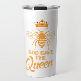 God Save The Queen, Beekeeper, Bee Gift, Bee Lover Travel Mug