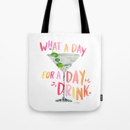 What a Day for a Day Drink – Melon Typography Tote Bag