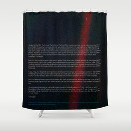 Pale Blue Dot - Voyager 1 & Carl Sagan quote Shower Curtain