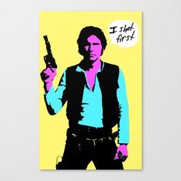 Han Solo: I Shot First Canvas Print