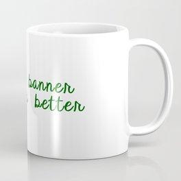 Bruce Banner Deserves Better Coffee Mug