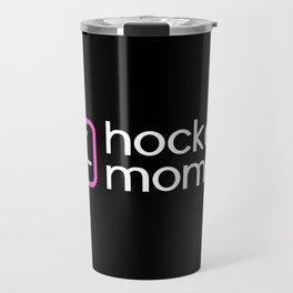 Hockey Mom (Pink) Travel Mug