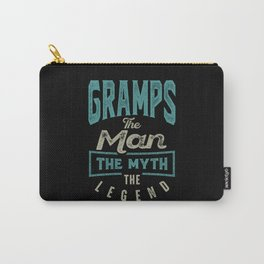 Gramps The Myth The Legend Carry-All Pouch