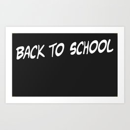 Back To School Art Print