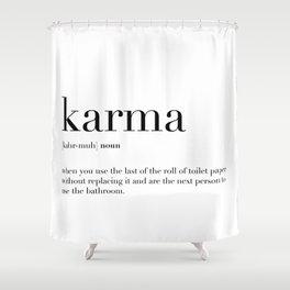 Karma Definition Shower Curtain