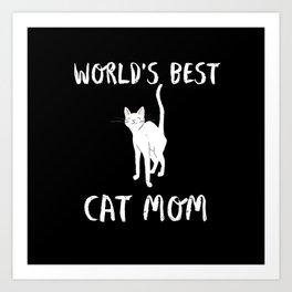 World's Best Cat Mom Cute Animal Typography Art Art Print