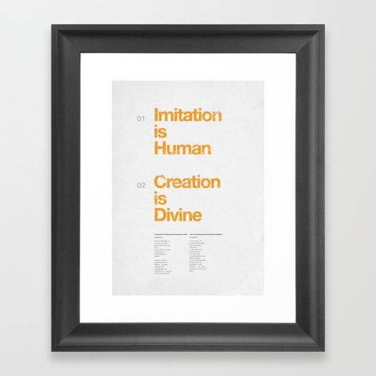 imitation & creation Framed Art Print