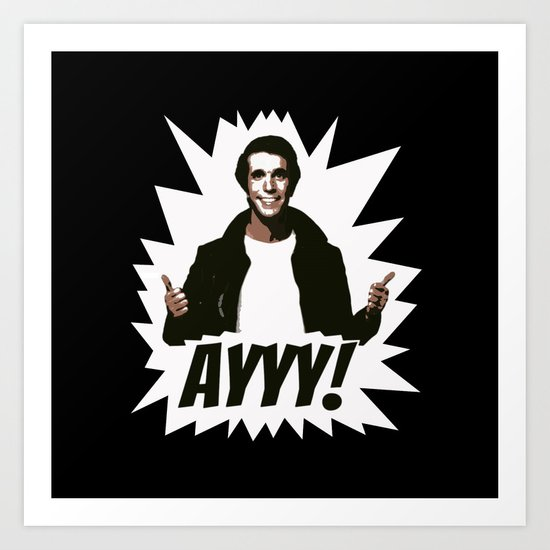 HAPPY DAYS  |  FONZIE  |  AYYY! Art Print