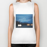looking for alaska Biker Tanks featuring looking for alaska - great perhaps. by lissalaine