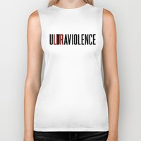 ultraviolence Biker Tanks featuring LDR by TurbosSpider
