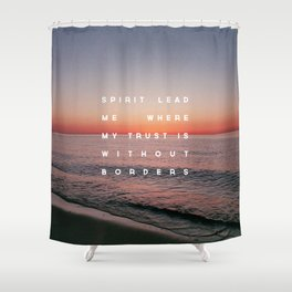 Spirit Lead Me Shower Curtain