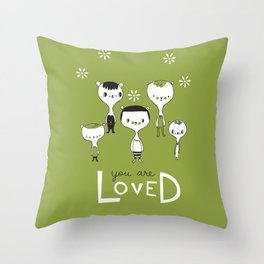 You are Loved - green Throw Pillow
