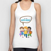 super heroes Tank Tops featuring We are Super Heroes by youngmindz