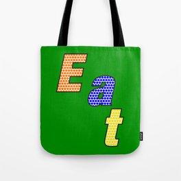 Eat– my 3 best Skills Tote Bag