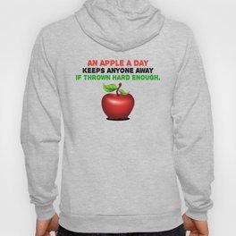 An apple a day keeps anyone away if thrown hard enough. Hoody