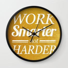 Work Smarter Wall Clock