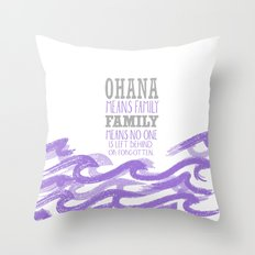 Ohana means family purple Throw Pillow