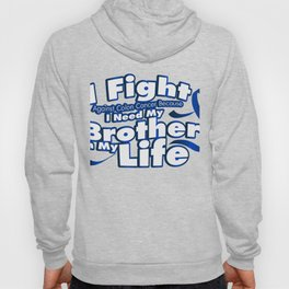 Fight Against Colon Cancer For Brother Hoody