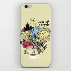 Wake Up & Create iPhone Skin