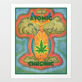 Atomic Chronic Art Print