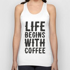 Life Begins With Coffee Unisex Tank Top