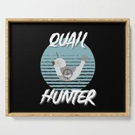 Quail hunter hunting quails Serving Tray