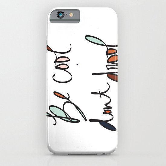 Be Cool Don't Drool//Two iPhone & iPod Case