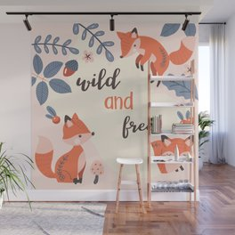Wild and Free Wall Mural