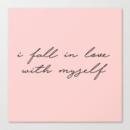 i fall in love with myself Canvas Print
