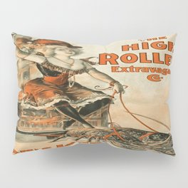 Vintage poster - The High Rollers Extravaganza Pillow Sham