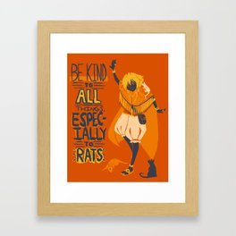 Ozymandias, King of Rats - Be Kind Framed Art Print