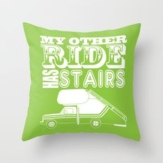 My Other Ride Has Stairs Throw Pillow