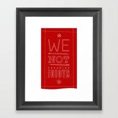 Freaking Idiots (Dark) Framed Art Print