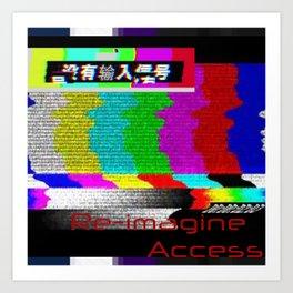 {Re-Imagine Access} Art Print