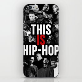 This is Hip Hop iPhone Skin