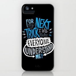 My Next Trick iPhone Case