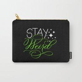 Stay Weird (Dark) Carry-All Pouch