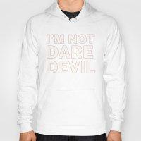 daredevil Hoodies featuring I'm Not Daredevil by Simon Alenius