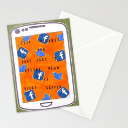 Just Because You Don't Post It Doesn't Mean It Didn't Happen Stationery Cards