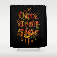 once upon a  time Shower Curtains featuring Once Upon a Time by Pez Banana