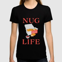 Nug Life Cute Chicken Nuggets print T-shirt