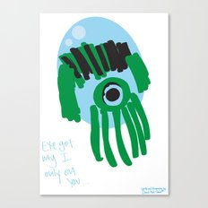 my eye is only on you [SQUID] [EYE]  Canvas Print