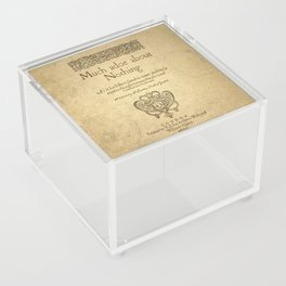 Shakespeare. Much adoe about nothing, 1600 Acrylic Box