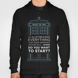 Doctor Who - TARDIS Where Do You Want to Start Hoody
