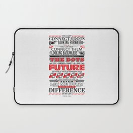"Steve Jobs ""Connecting the dots"" quote print Laptop Sleeve"